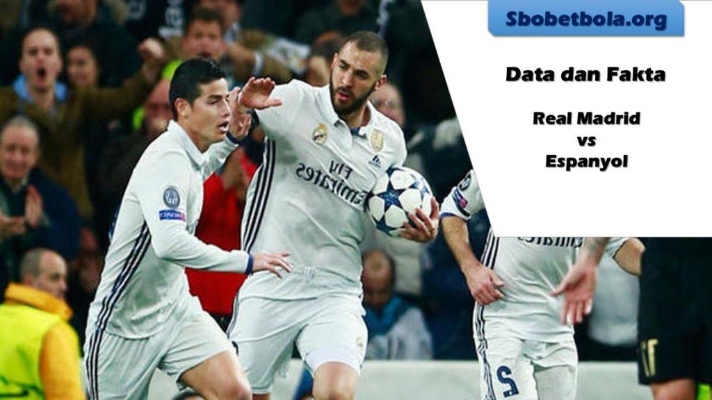 Ini Data dan Fakta Di La Liga, Real Madrid vs Espanyol